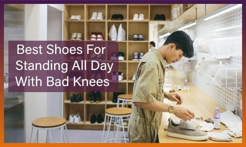 Why you need Special Shoes if you are Facing Bad Knees Pain?