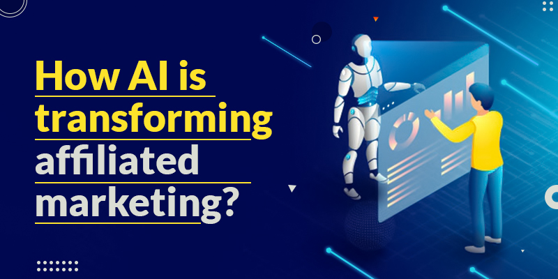How is AI Transforming Affiliated Marketing?