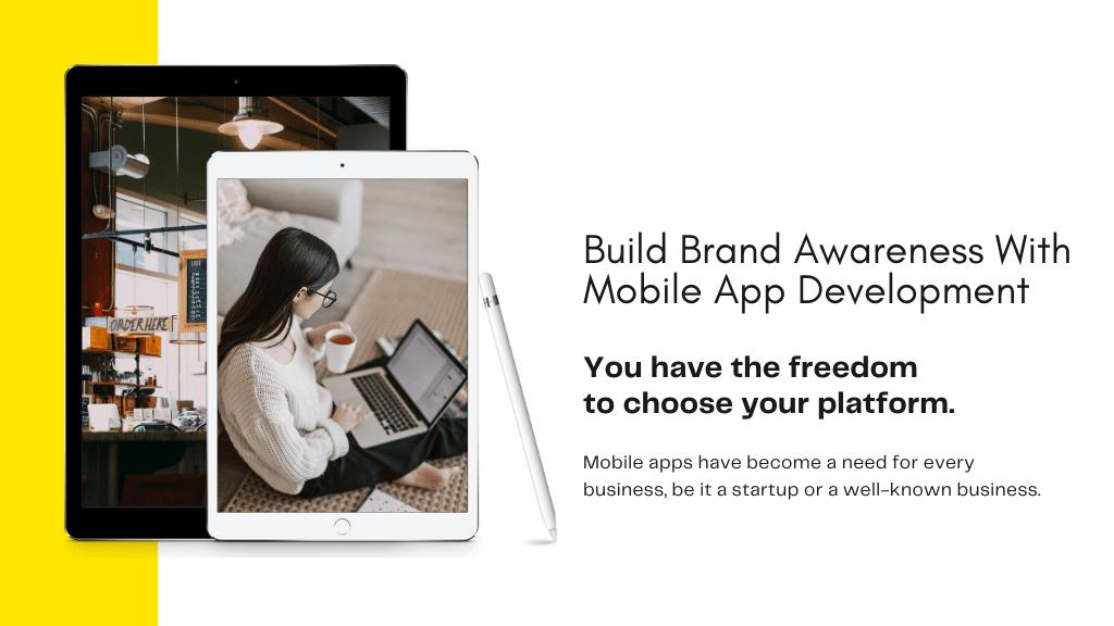 Build Brand Awareness with Mobile App Development