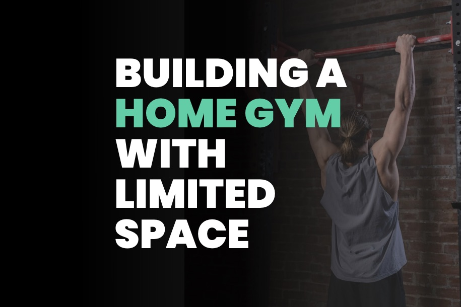 Building a Home Gym With Limited Space