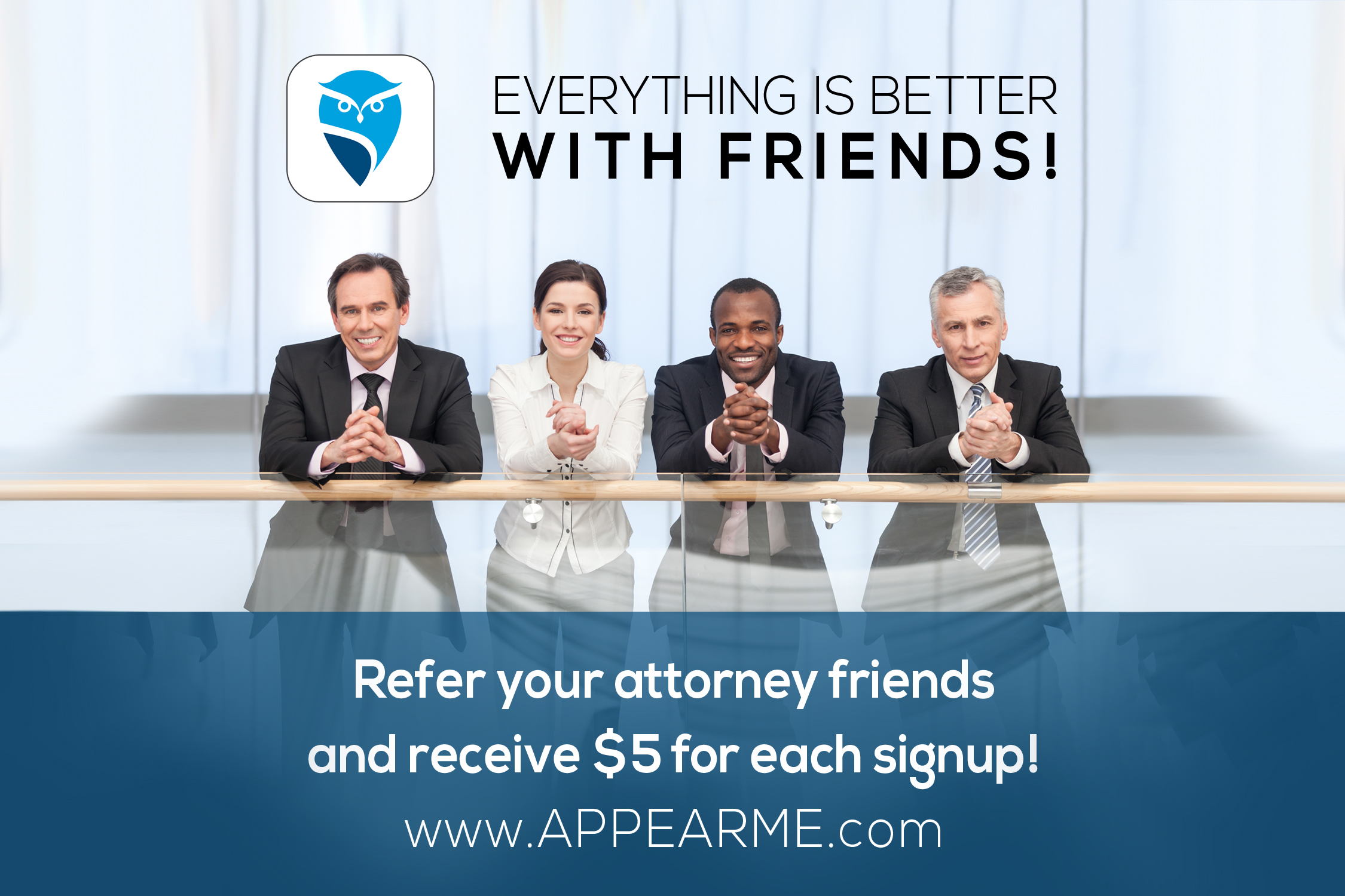 Invite Your Attorney Friends and Get $5 for Each Signup