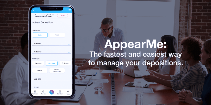 AppearMe: The Fastest and Easiest Way to Manage Your Depositions