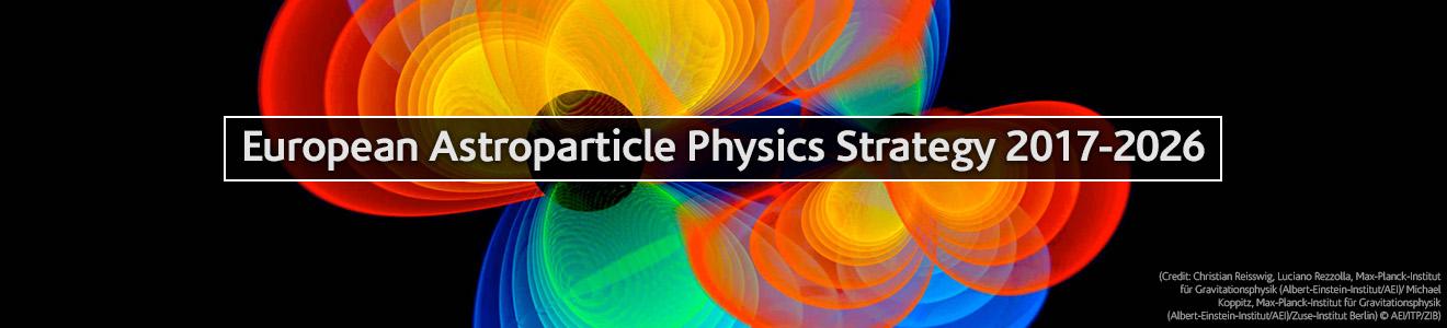 Resultado de imagen de European Astroparticle Physics Strategy 2017-2026