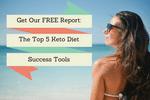 Top 5 Keto Diet Success Tools