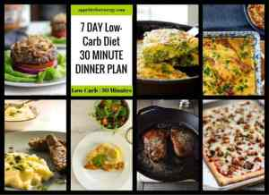 7 Day Low-Carb Diet 30 Minute Dinner Plan