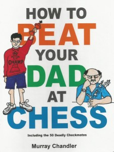 "review of book ""How to Beat Your Dad at Chess"""