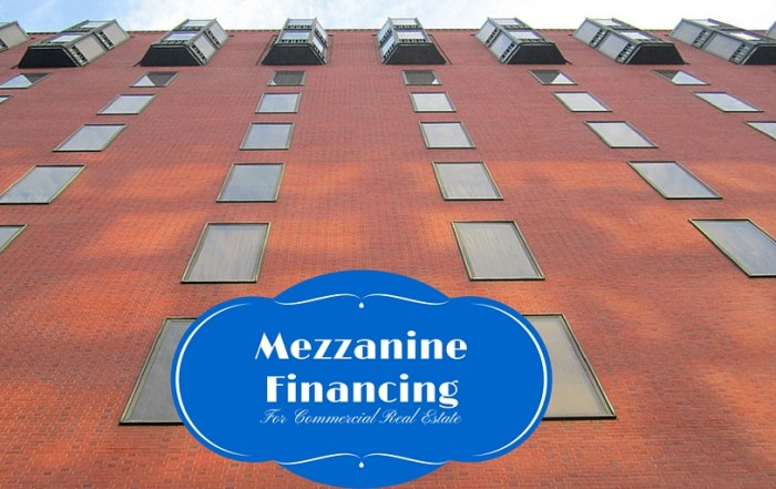 Mezzanine Financing For Commercial Real Estate
