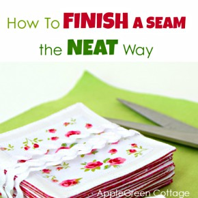 sewing tips - how to finish a seam