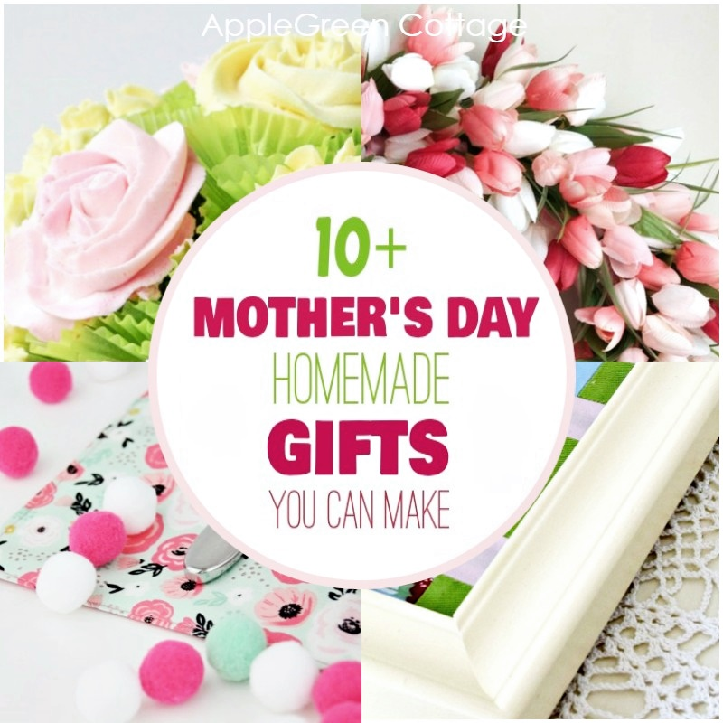 10 Mothers Day Homemade Gifts You Can Make Applegreen Cottage