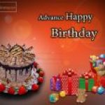 Advance Happy Birthday Gift Greetings