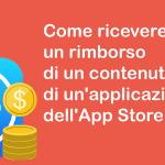 Come ricevere un rimborso di un contenuto in-app di un'applicazione dell'App Store