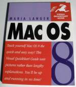 Mac OS 8 Visual Quickstart Guide