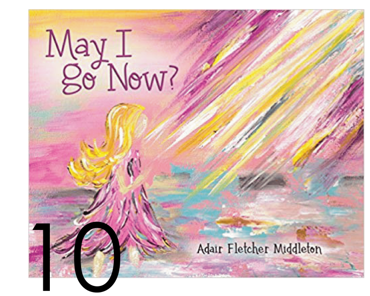 May I Go Now by Adair Middleton in Holiday and Chrsitmas Books