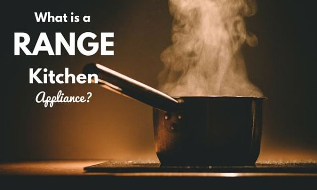 What Is A Range Kitchen Appliance?