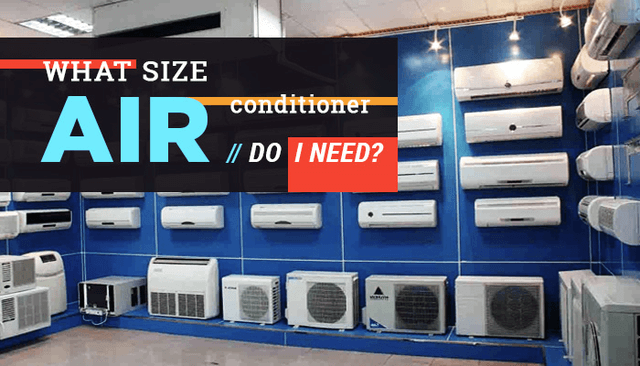 What Size Air Conditioner Do I Need?