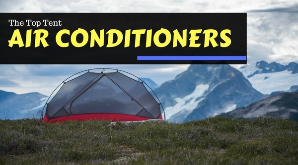 The Top Tent Air Conditioners