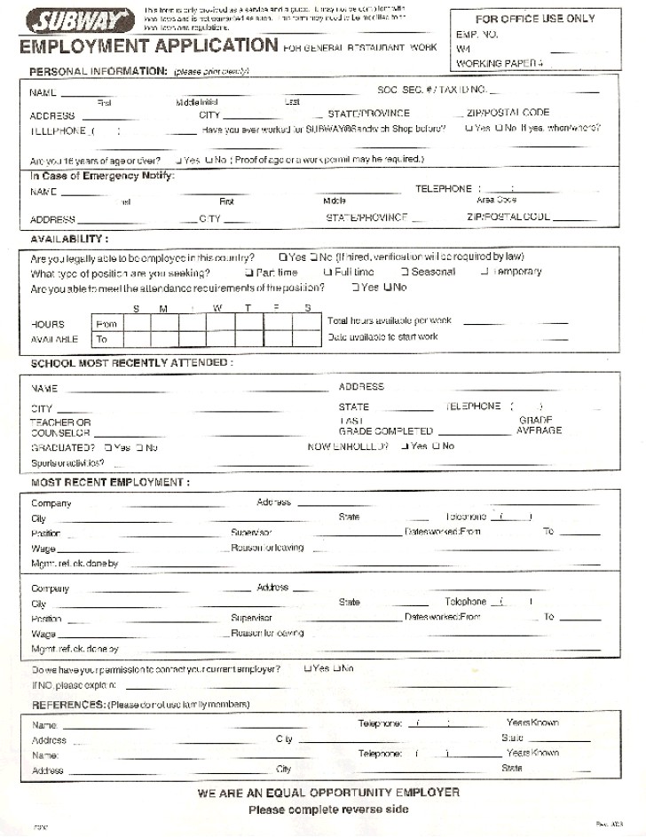Use these sample job application form questions to identify potential dealbreakers and better screen candidates during your initial hiring stages. Free Printable Subway Job Application Form