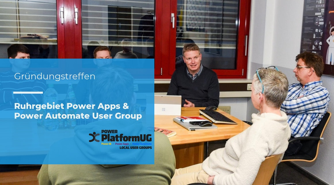 "Erstes Treffen der ""Ruhrgebiet Power Apps & Power Automate User Group"""