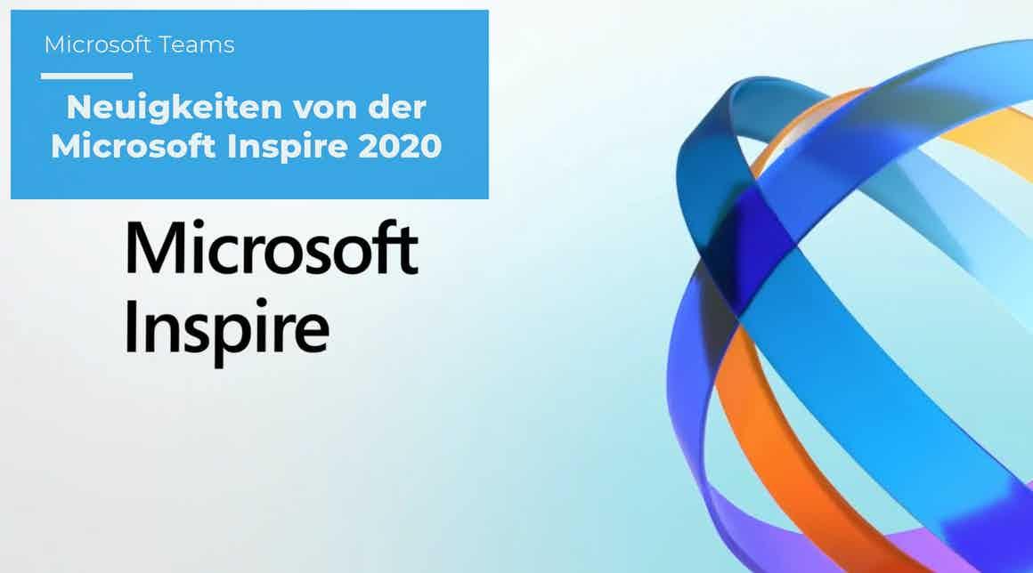 Teams – Neuigkeiten von der Microsoft Inspire 2020
