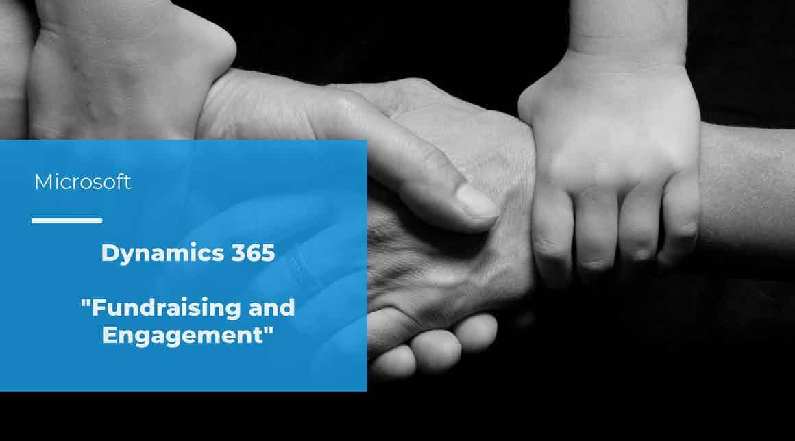 Dynamics 365 Fundraising and Engagement für gemeinnützige Organisationen