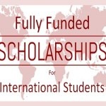 Fully Funded Scholarships 2020 | Fully Funded Scholarships for International Students 2020
