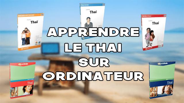 Apprendre le Thaï sur Ordinateur