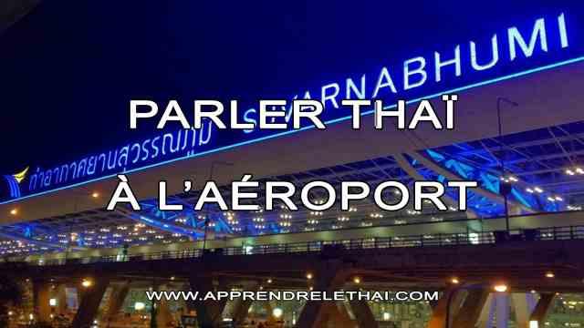 Parler Thaï à l'Aéroport