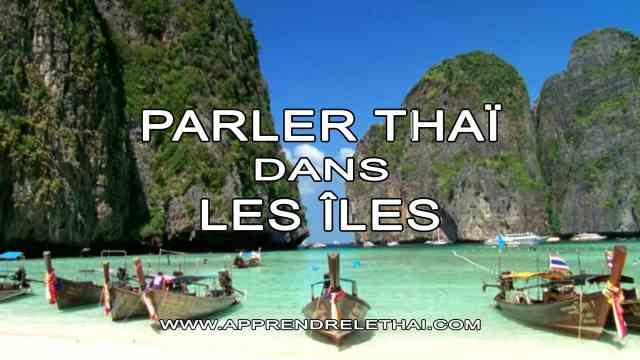 Parler Thaï dans les Îles