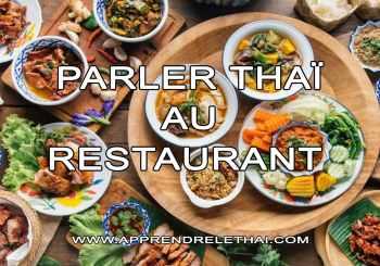 Parler Thaï au Restaurant
