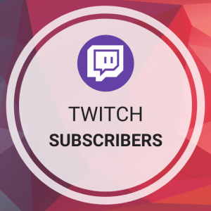 Buy Twitch Subscribers