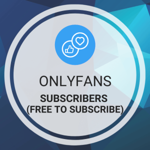 Buy OnlyFans Subscribers (Followers, Free to Subscribe)