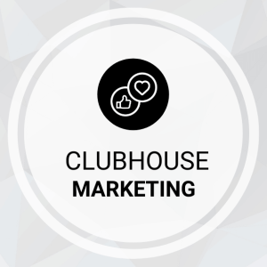 Clubhouse Marketing