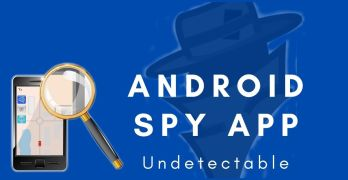 Best Undetectable Parental Control Spy App for Android