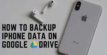 How to Backup iPhone Data on Google Drive