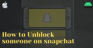 How to Block or Unblock Someone on Snapchat