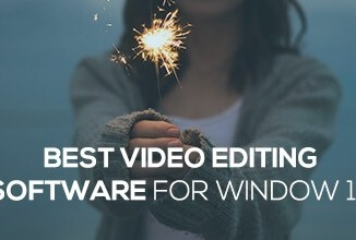 Top_3_Video_Editing_Software_for_Windows10