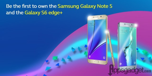 Samsung Galaxy Note 5 and Galaxy S6 edge+ Reservation