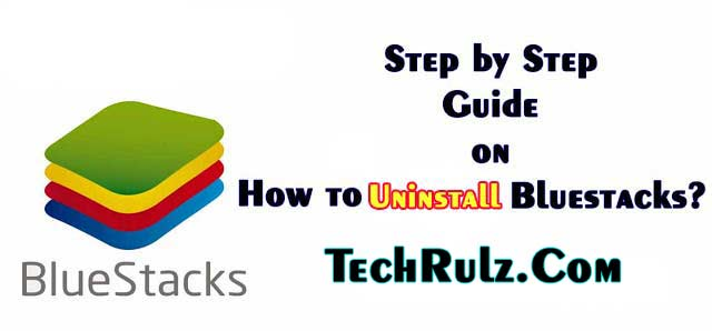 How to Uninstall Bluestacks: Step by Step Guide - AppsGadget