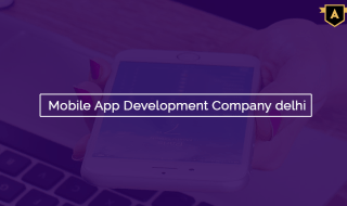 Mobile App Development Company in Delhi
