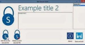 برنامج مجانى سهل لحماية و تأمين الملفات Bell Secure Tools 1.0