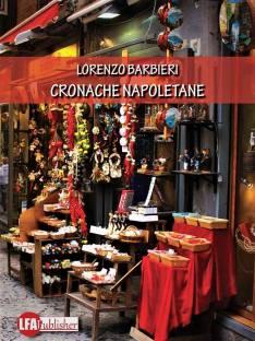 Cronache Napoletane, romanzo di Lorenzo Barbieri