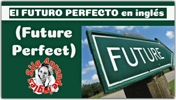 FUTURO PERFECTO EN INGLÉS