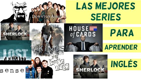 Las Mejores Series Para Aprender Inglés Sila Inglés