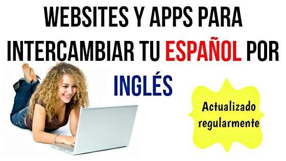 websites y apps para intercambiar tu español por inglés
