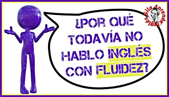 fluidez en inglés