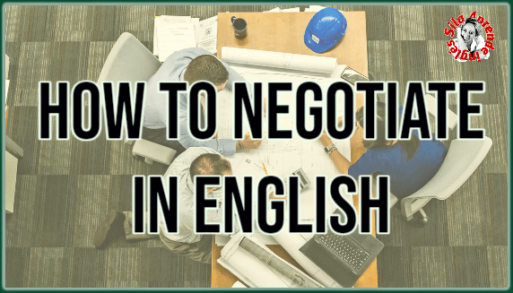 How to Negotiate in English