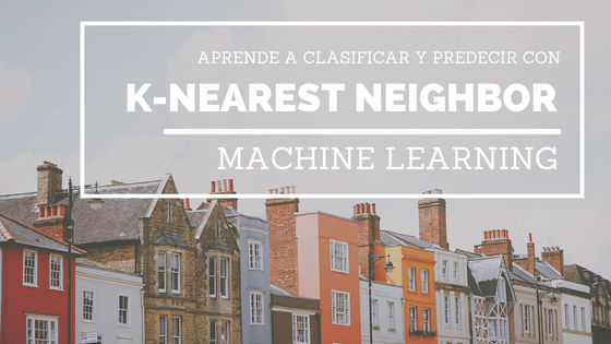 Clasificar con K-Nearest-Neighbor ejemplo en Python