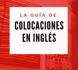 guía de las colocaciones en inglés