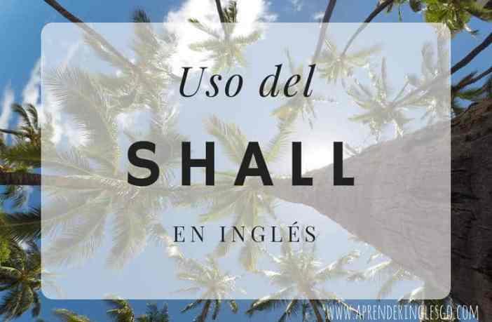 uso del shall en inglés