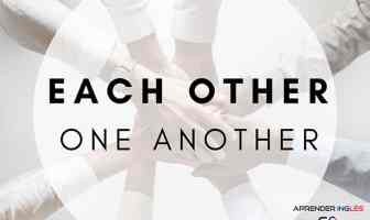 EACH OTHER y ONE ANOTHER - Pronombres Recíprocos en inglés
